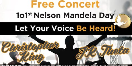Free Concert for 101st Nelson Mandela Day tickets