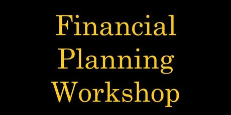 Financial Planning Workshop ~ Boost Your Wealth Quotient 3rd Aug 2019 tickets