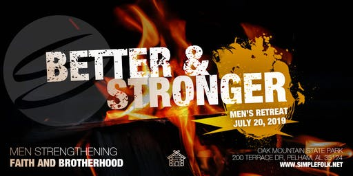 Better And Stronger Men's Retreat