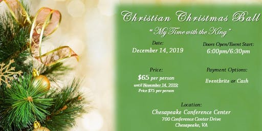 Christian Christmas Ball - Theme: My Time with the King