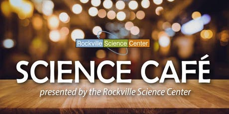 Rockville Science Cafe - The History of Spaceflight tickets