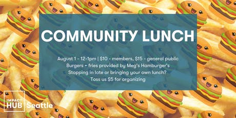 Community Lunch: Meg's Hamburgers (August) tickets