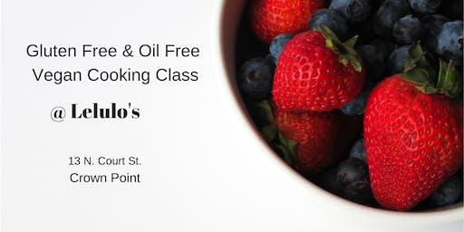 Gluten Free & Oil Free VEGAN Cooking Class