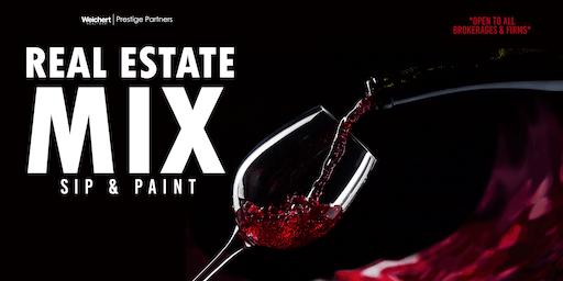 Real Estate Mix | Sip & Paint