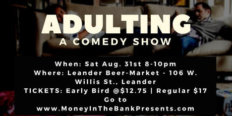 Money In The Bank Presents: Adulting tickets