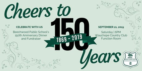 Beechwood Public School 150 Year Anniversary Dinner tickets