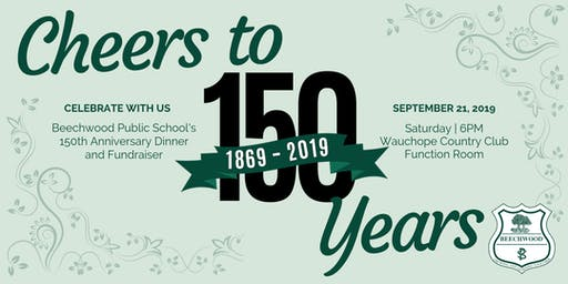 Beechwood Public School 150 Year Anniversary Dinner