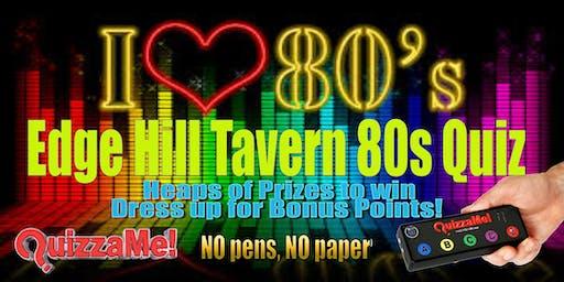 Edge Hill Tavern 80s Quiz