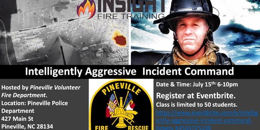 Intelligently Aggressive Incident Command-Sponsored by Central Piedmont Community College