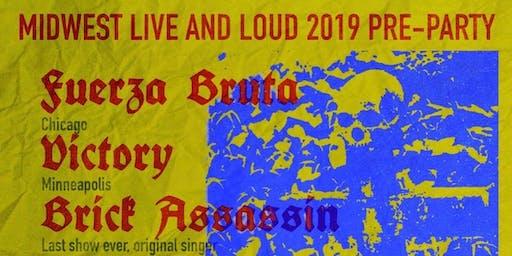 Midwest Live & Loud 2019 Pre Party