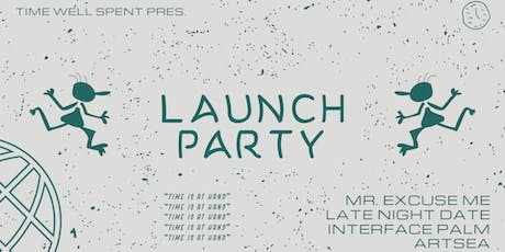 Time Well Spent ~ Launch Party tickets