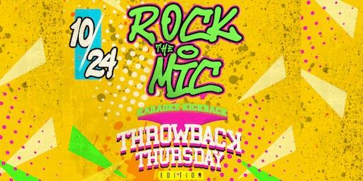Rock The Mic: Karaoke Kickback - Throwback Thursday Edition (18+)