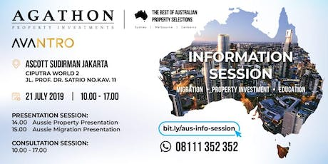 INFORMATION SESSION ABOUT PROPERTY, MIGRATION & EDUCATION IN AUSTRALIA tickets