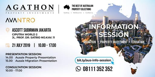INFORMATION SESSION ABOUT PROPERTY, MIGRATION & EDUCATION IN AUSTRALIA