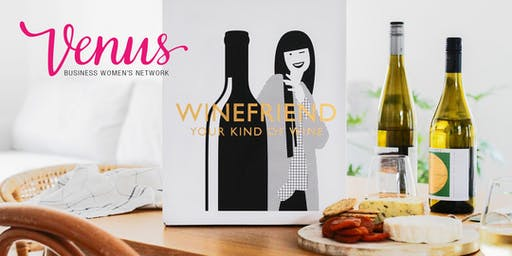 Venus Network /Winefriend Wild Card Wine Tasting  - 1st August 2019