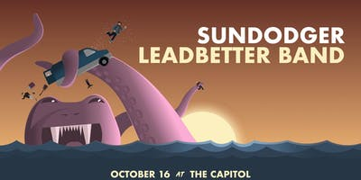 Sundodger, Leadbetter Band at The Capitol