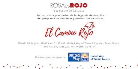 """Graduación """"El Camino Rojo"""" - Segunda Generación tickets"""