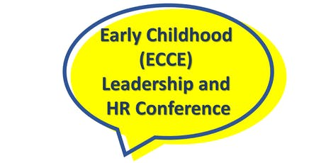 Early Childhood (ECCE) Leadership and HR Conference 2019 by ASSETS & e2i tickets