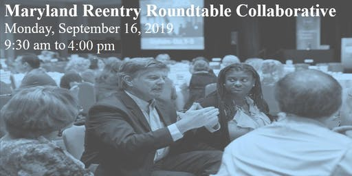Maryland Reentry Roundtable (Collaborative)