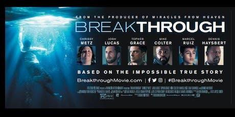 Free Movie  - BREAKTHROUGH  tickets