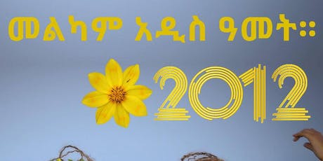 Ethiopian New Year Celebration 2012 tickets