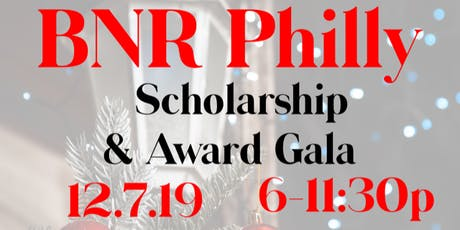 BNR Philly Scholarship & Awards Gala tickets