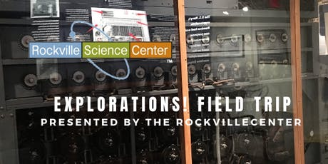 Explorations! Field Trip - National Museum of Health and Medicine tickets