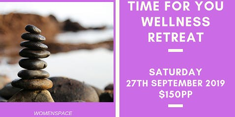 Time for You Wellness Day Retreat 28/9/19