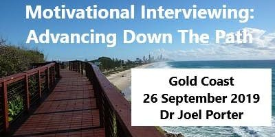 Motivational Interviewing: Advancing Down The Path - Gold Coast