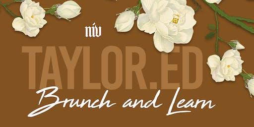 TAYLOR.ED: Brunch & Learn
