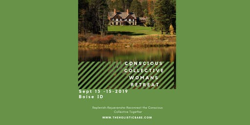 Conscious Collective Woman's Retreat