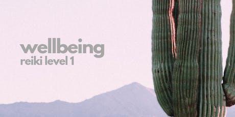 Wellbeing, Reiki Level 1 tickets