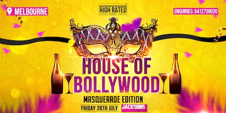 "HOUSE OF BOLLYWOOD - ""MASQUERADE EDITION"", MELBOURNE tickets"