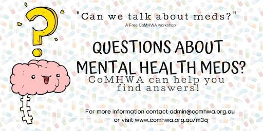Can we talk mental health meds?