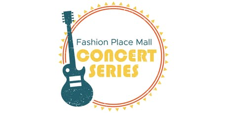 Fashion Place Mall Concert Series tickets