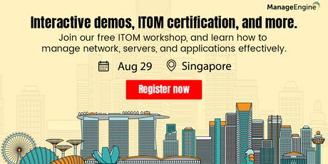 Free IT Operations Management Workshop Singapore tickets