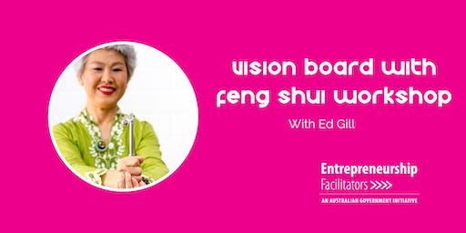 Vision Board with Feng Shui Workshop