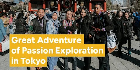 Learn To Experience The Great Adventure Of Passion Exploration In Tokyo! tickets
