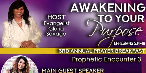 Awakening to Your Purpose 3rd Annual Prayer Breakfast