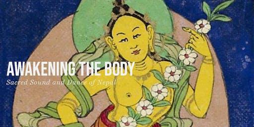 Awakening the Body: Sacred Sound and Dance of Nepal