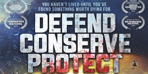 Defend Conserve Protect - Brisbane Premiere - Tue 30th July