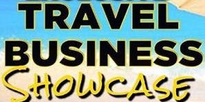 FREE Travel Business Showcase - Become a Business Owner & Advisor!