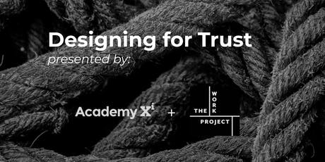 Designing for Trust tickets
