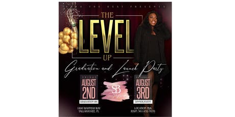 The Level Up: Grad Dinner/Launch Party tickets