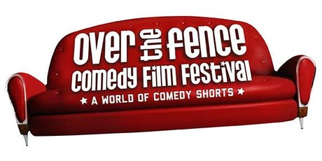 Over the Fence Comedy Film Festival 2019 tickets