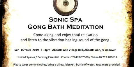 Sonic Spa Gong Bath Meditation - 15th December 2019 tickets