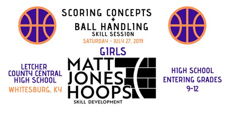 Scoring Concepts & Ballhandling Skill Session (HS Girls)by Matt Jones Hoops tickets