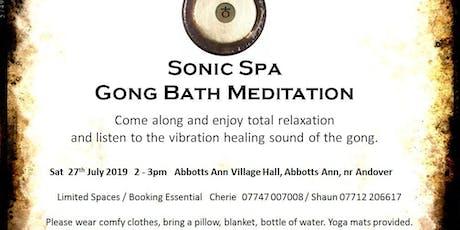Sonic Spa Gong Bath Meditation - 27th July 2019 tickets