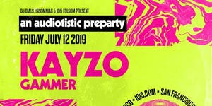 Audiotistic Pre-Party: KAYZO / GAMMER at 1015 FOLSOM