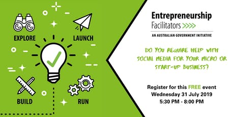 Entrepreneurship Facilitator Service: Social Media for Micro Businesses Workshop tickets